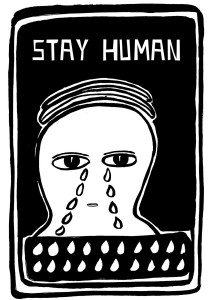STAY HUMAN